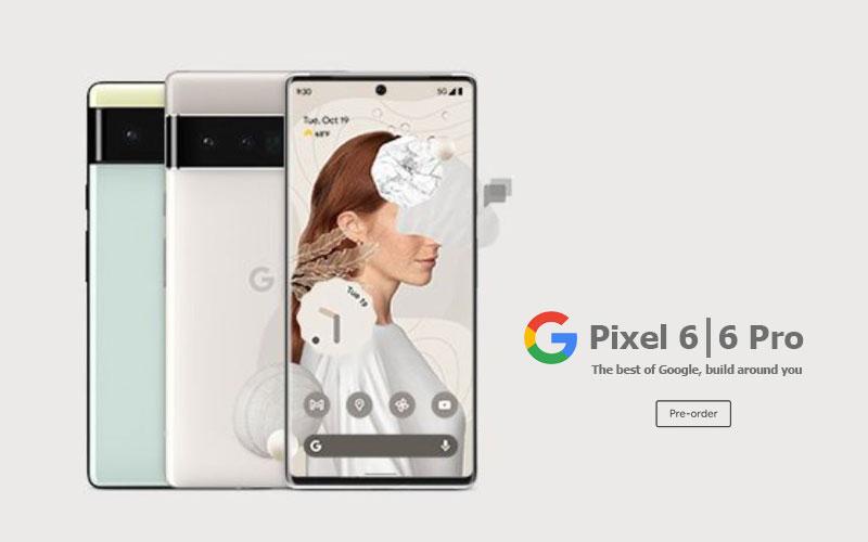 เปิดตัว Google Pixel 6 และ Pixel 6 Pro สุดยอดสมาร์ทโฟนจาก Google